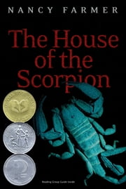 The House of the Scorpion ebook by Nancy Farmer