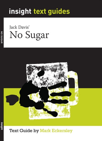 no sugar jack davis character Stereotypes in jack davis-no sugar the characters in jack davis' play no sugar are characters that fit colonial stereotypes (both aboriginals and whites) although they seem to be exaggerated contrasting characters reveal ideological ideas and attitudes through things like langu.