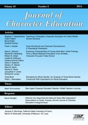 Journal of Research in Character Education, Volume 10, Number 2, 2014 ebook by Benninga, Jacques S.