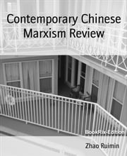Contemporary Chinese Marxism Review ebook by Zhao Ruimin