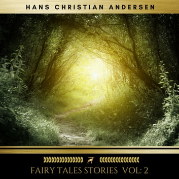 Fairy Tales stories vol: 2 audiobook by Hans Christian Andersen
