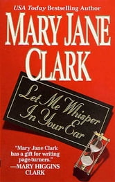 Let Me Whisper in Your Ear ebook by Mary Jane Clark