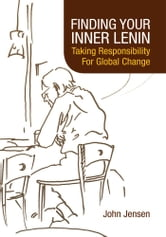 FINDING YOUR INNER LENIN ebook by John  Jensen