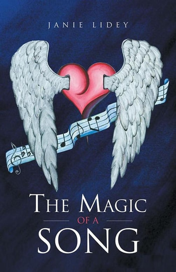 The Magic of a Song ebook by Janie Lidey