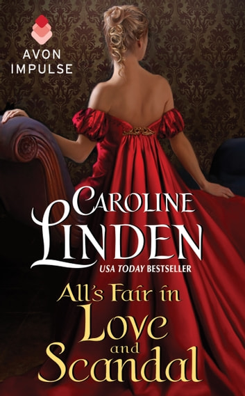 All's Fair in Love and Scandal ebook by Caroline Linden