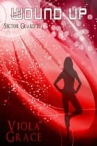 Wound Up ebook by Viola Grace