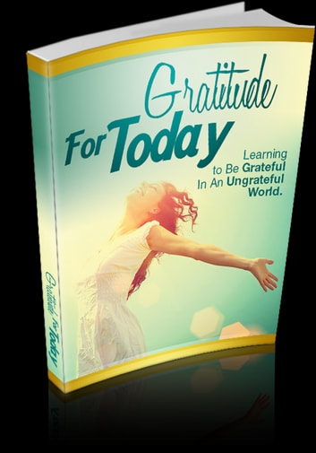Gratitude For Today ebook by Anonymous