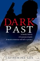 Dark Past ebook by Catherine Lee