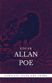 Poe: Complete Tales And Poems - The Black Cat, The Fall of the House of Usher, The Raven, The Masque of the Red Death... ebook by Edgar Allan Poe