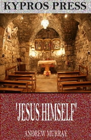 'Jesus Himself' ebook by Andrew Murray