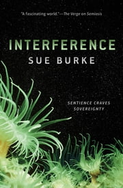 Interference - a novel ebook by Sue Burke