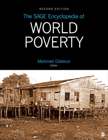 The SAGE Encyclopedia of World Poverty ebook by