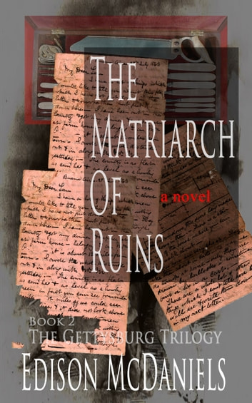 THE MATRIARCH OF RUINS ebook by Edison McDaniels