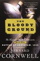 The Bloody Ground ebook by Bernard Cornwell