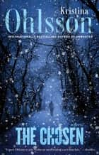 The Chosen ebook by Kristina Ohlsson