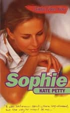 Girls Like You: Sophie eBook by Kate Petty