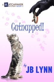 Catnapped! ebook by JB Lynn