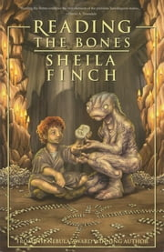 Reading the Bones ebook by Sheila Finch