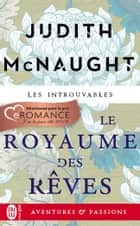 Le royaume des rêves eBook by Judith McNaught, Nicole Hibert