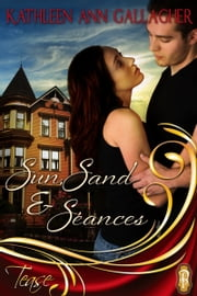 Sun, Sand and Seances ebook by Kathleen Gallagher