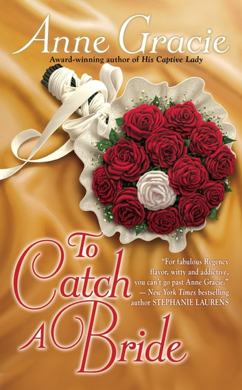 To Catch a Bride ebook by Anne Gracie