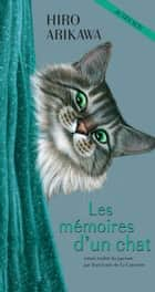 Les Mémoires d'un chat ebook by Hiro Arikawa, Jean-Louis De la couronne