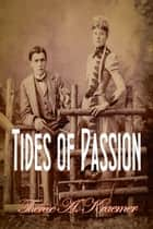 Tides Of Passion ebook by