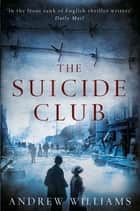 The Suicide Club ebook by