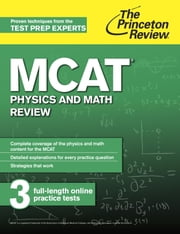 MCAT Physics and Math Review - New for MCAT 2015 ebook by Princeton Review