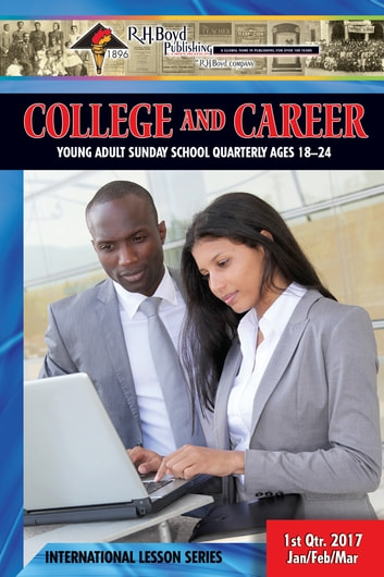 College & Career - 1st Quarter 2017 eBook by R.H. Boyd Publishing Corp.