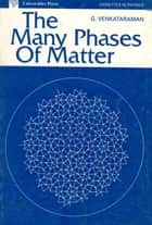 The Many Phases of Matter ebook by G.Venkataraman