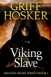 Viking Slave ebook by Griff Hosker
