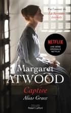 Captive ebook by Margaret ATWOOD, Michéle ALBARET-MAATSCH