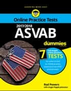 2017/2018 ASVAB For Dummies with Online Practice ebook by Rod Powers, Angie Papple Johnston