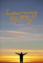 Learning To Fly ebook by Diane Habel
