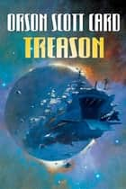 Treason ebook by Orson Scott Card