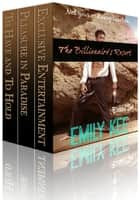The Billionaire's Resort - Not Your Ordinary Vacation ebook by Emily Kee