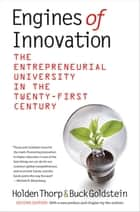 Engines of Innovation ebook by Holden Thorp,Buck Goldstein