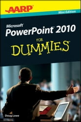 AARP PowerPoint 2010 For Dummies ebook by Doug Lowe