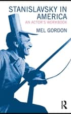 Stanislavsky in America ebook by Mel Gordon