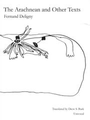 The Arachnean and Other Texts ebook by Fernand Deligny, Drew S. Burk, Catherine Porter,...