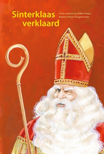 Sinterklaas verklaard ebook by