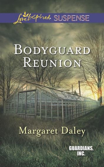 Bodyguard Reunion (Mills & Boon Love Inspired Suspense) (Guardians, Inc., Book 6) ebook by Margaret Daley