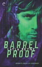 Barrel Proof ebook by Layla Reyne