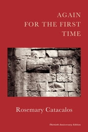 Again for the First Time ebook by Rosemary Catacalos