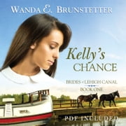 Kelly's Chance audiobook by Wanda E Brunstetter