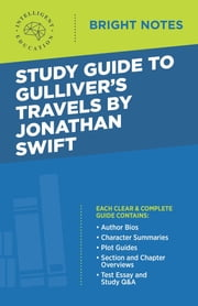 Study Guide to Gulliver's Travels by Jonathan Swift ebook by Intelligent Education
