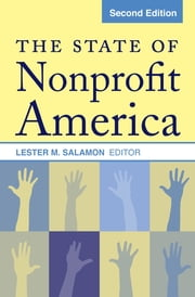 The State of Nonprofit America ebook by Lester M. Salamon