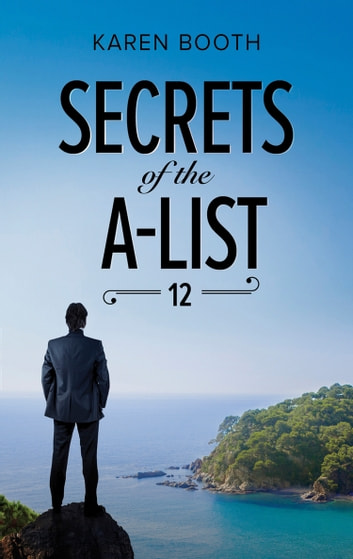 Secrets Of The A-List (Episode 12 Of 12) (Mills & Boon M&B) (A Secrets of the A-List Title, Book 12) ebook by Karen Booth