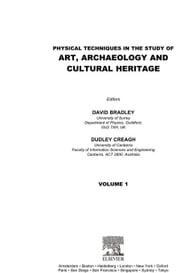 Physical Techniques in the Study of Art, Archaeology and Cultural Heritage ebook by Bradley, David